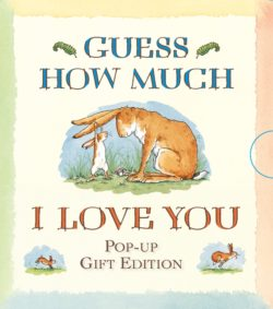 Guess How Much I Love You: The Pop-Up Edition