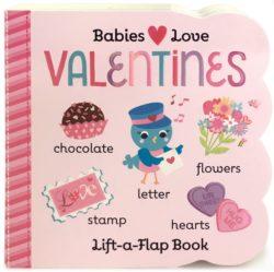 Valentine's: Lift-a-Flap Board Book