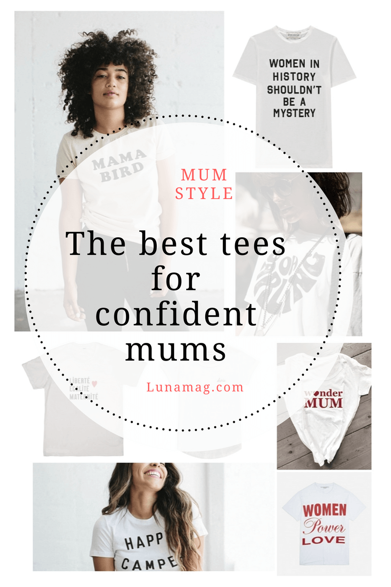 The best tees for confident mums
