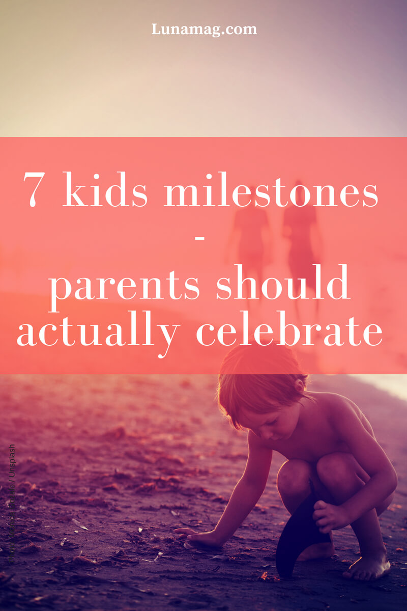 7 kids milestones parents should actually celebrate