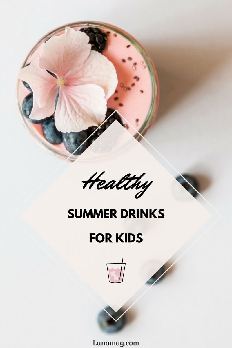 Healthy summer drinks for kids