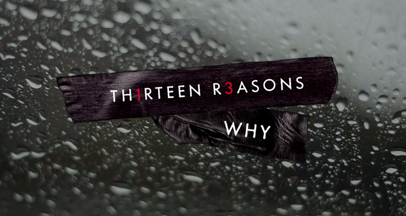 Why you should watch 13 Reasons Why with your teen!