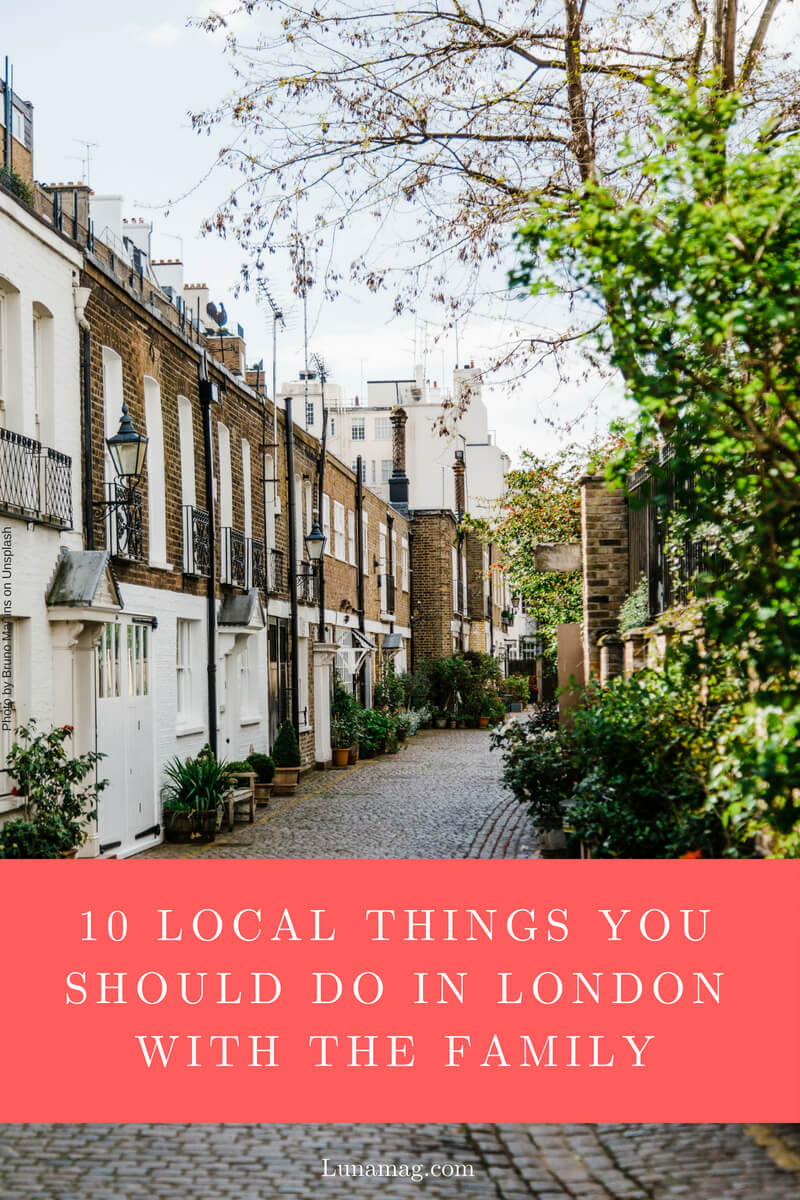 10 local things you should do in London with the family s