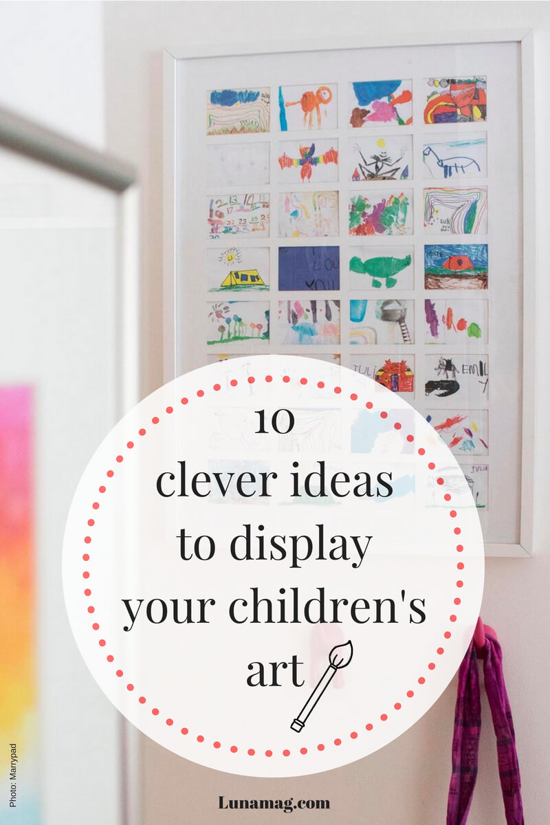 10 unusual and clever ideas to display your childrens art9