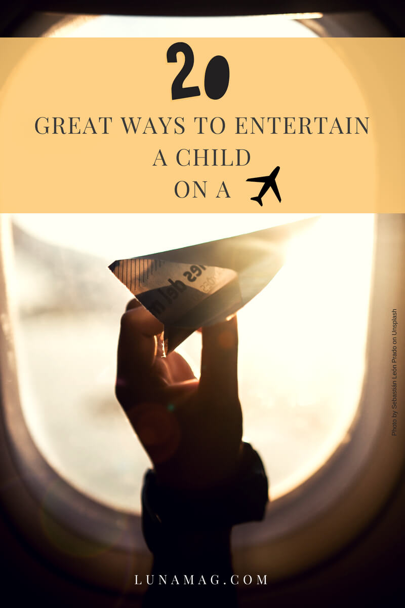 20 great ways to entertain a child on a plane