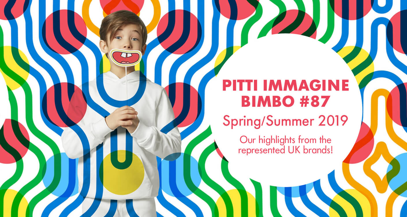 Pitti Bimbo #87 our highlights from the represented UK brands!