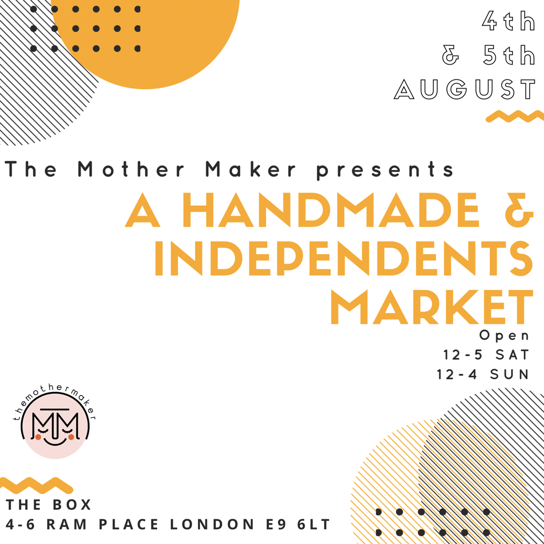 The Mother Maker fundraising event on August 4th & 5th in Hackney