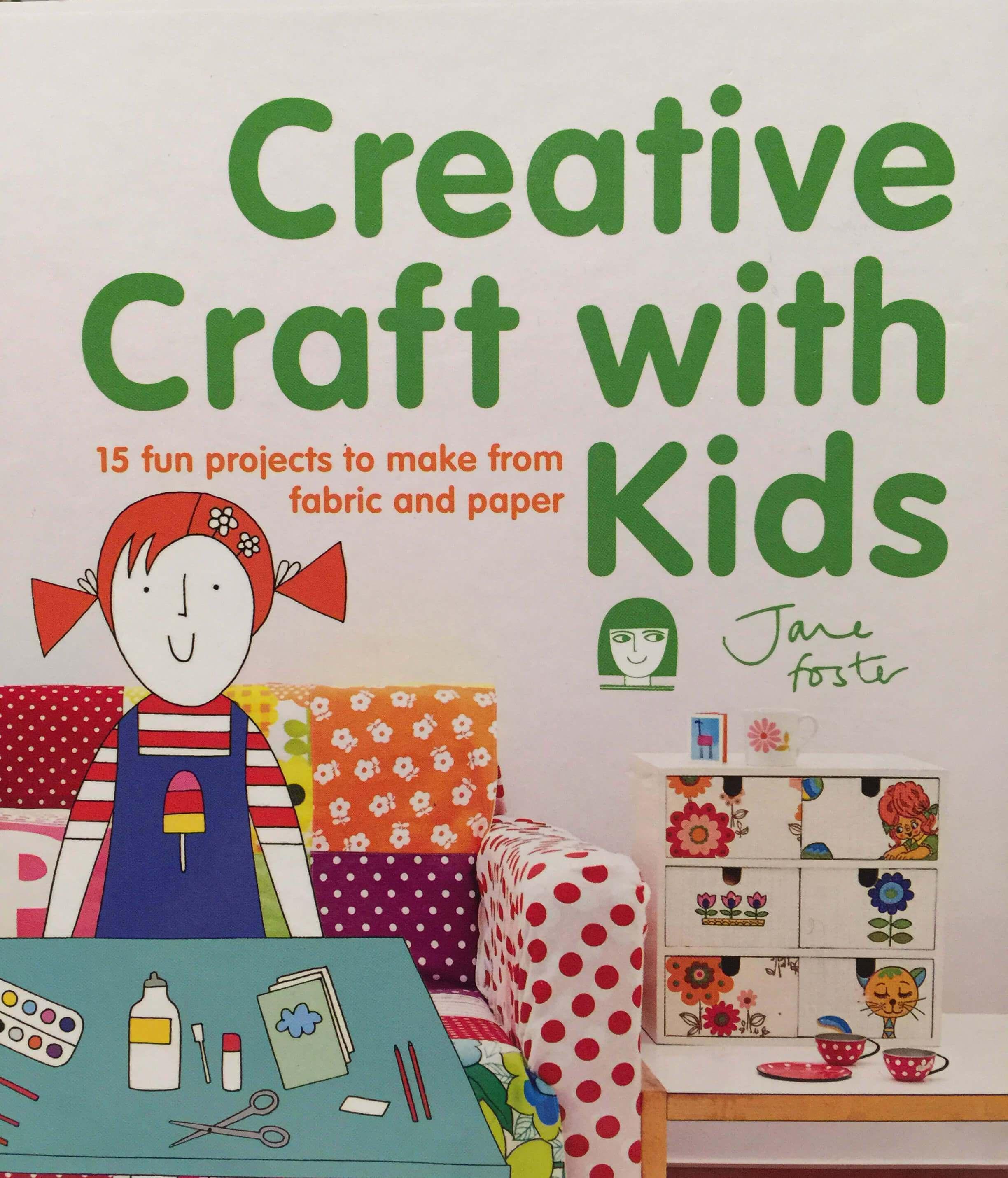 creative craft with kids jane foster