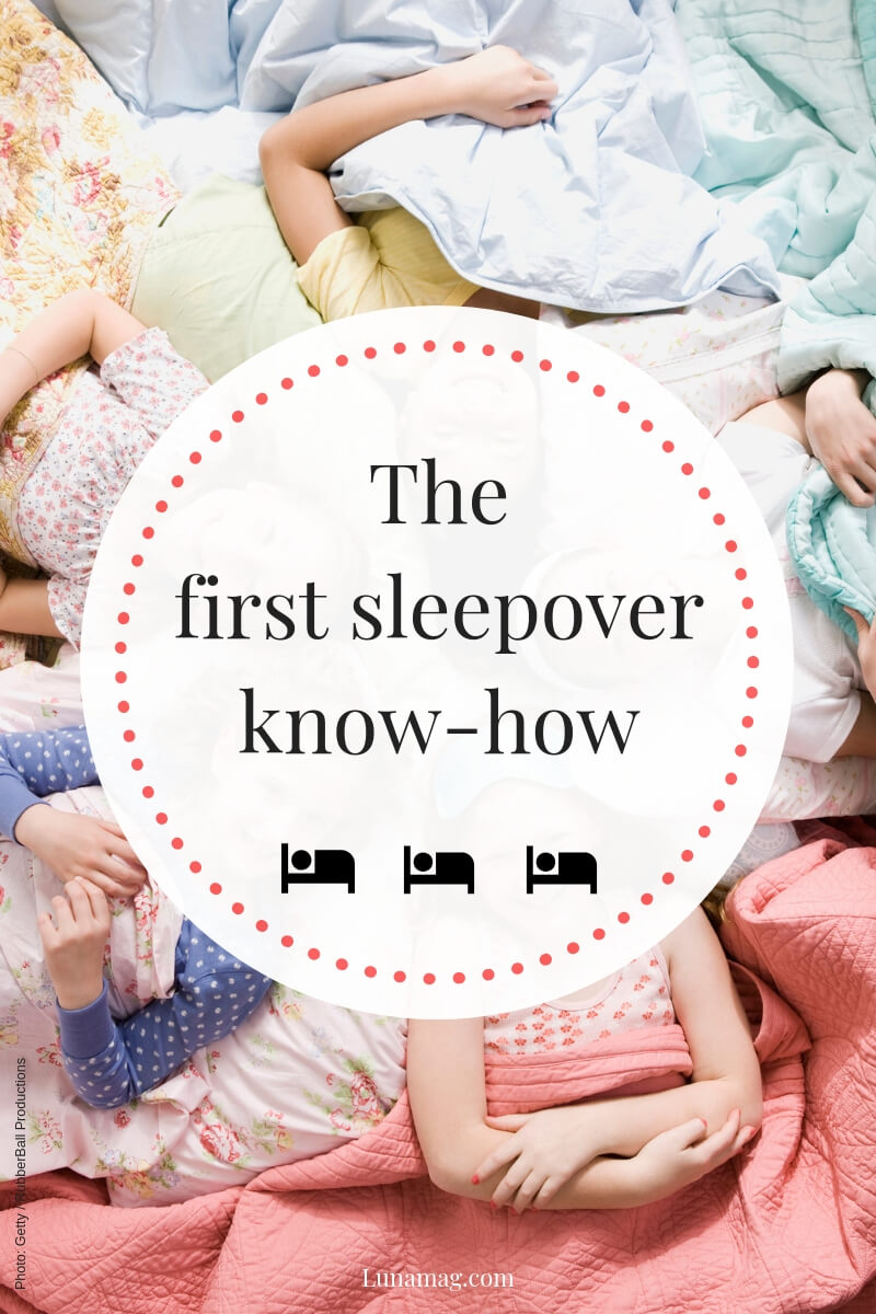 The first sleepover know-how!