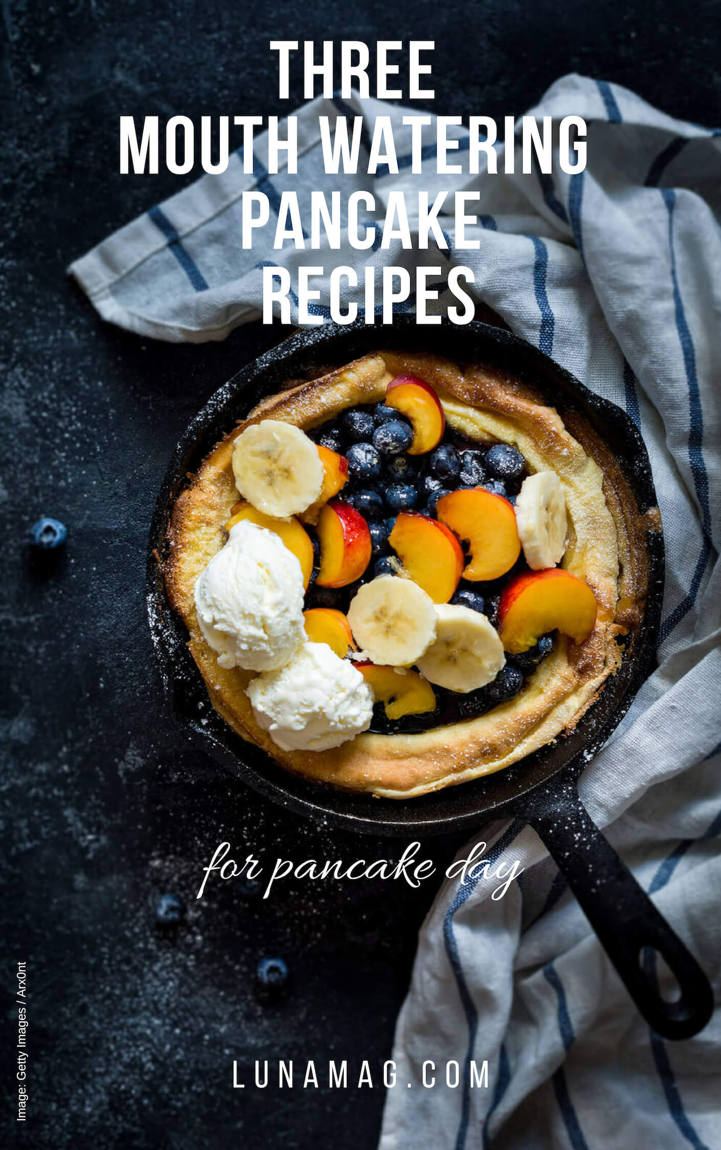3 mouth watering pancake recipes