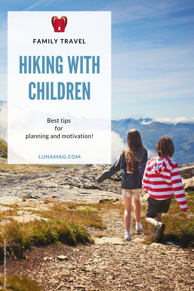 Hiking with children: Tips for planning and motivation